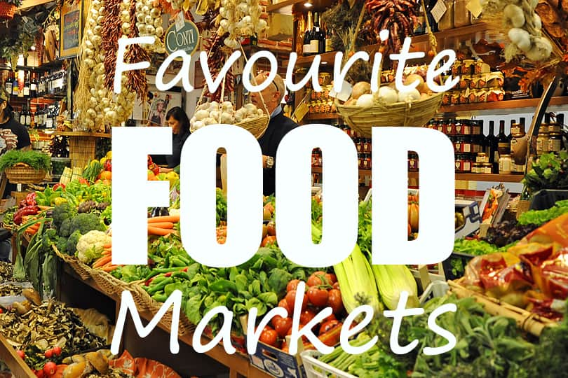 Favourite food markets around the world