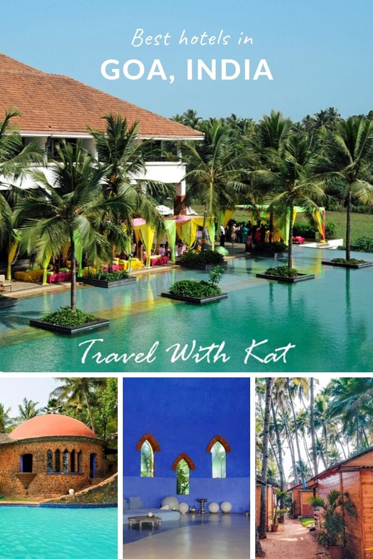 Top Goa Hotels, India from colonial charm to the ultimate in luxury