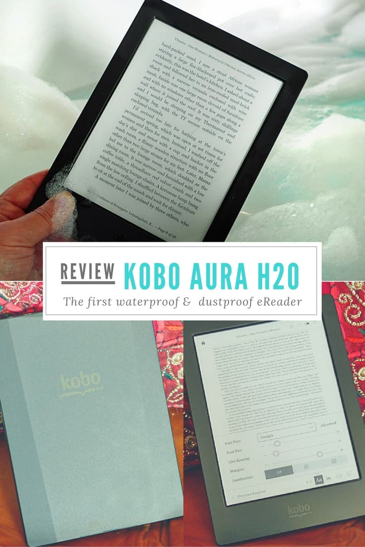 Kobo Aura H2O in review - a great waterproof and dustproof eReader