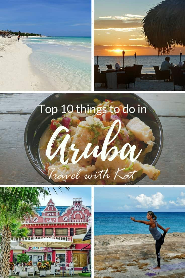 Top 10 things to do in Aruba, a beautiful Caribbean island off the coast of Venezuela