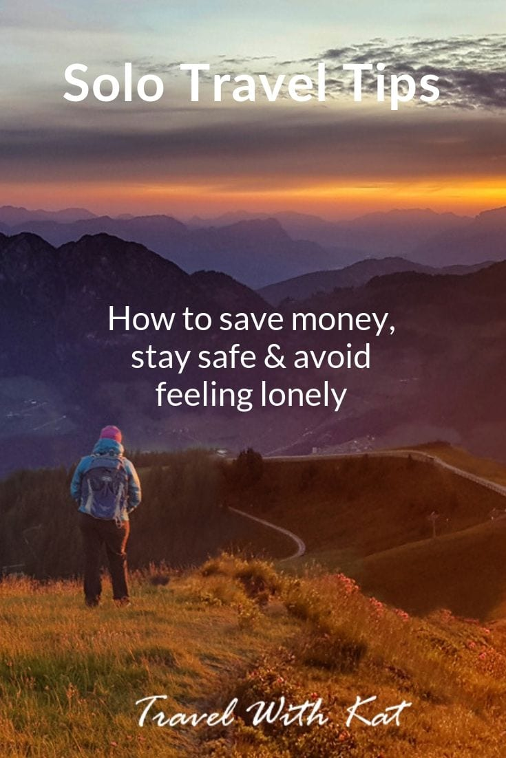 Solo travel tips | how to save money, stay safe & avoid feeling lonely #solotravel #soloholidays #singelsholidays #traveltips #travellingalone #solotraveltips