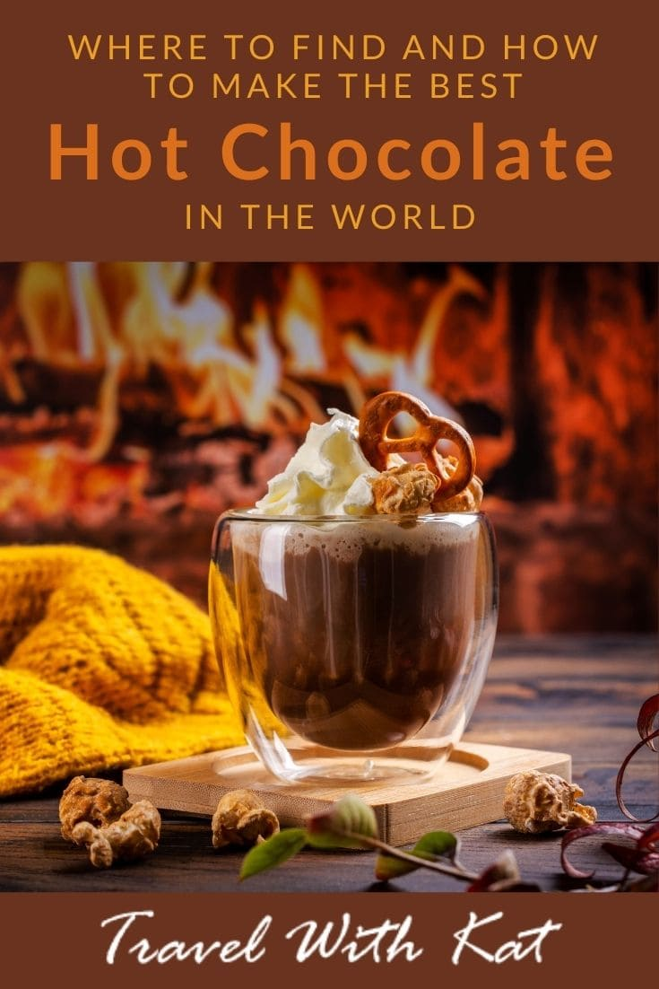 Where to find and how to make the best hot chocolate in the world