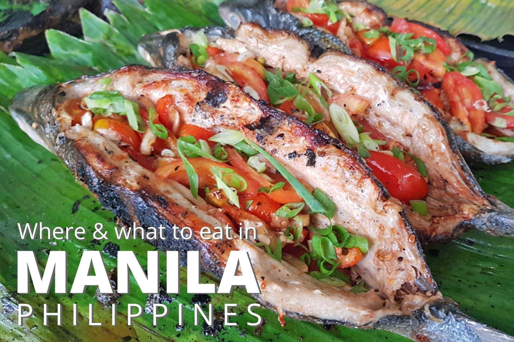 Where and what to eat in Manila, Philippines